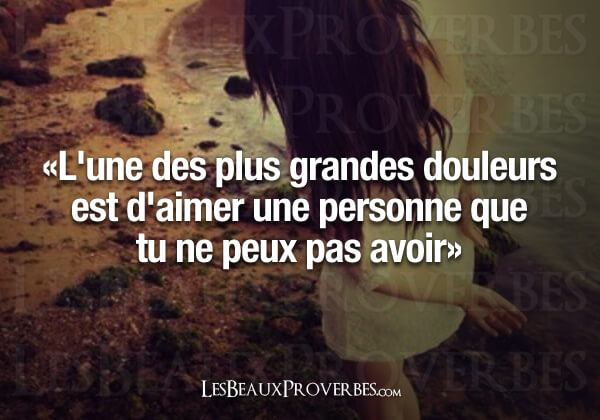 amour impossible citations proverbes